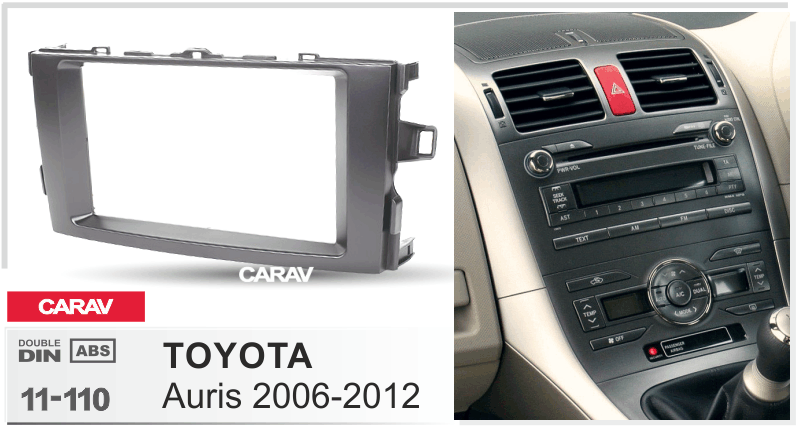 Переходная рамка CARAV 11-110: 2 DIN / 173 x 98 mm / TOYOTA Auris 2006-2012